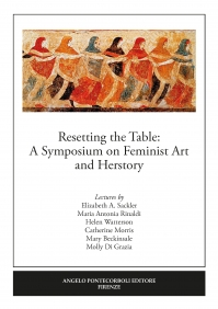Resetting the Table  A Symposium on Feminist Art  and Herstory